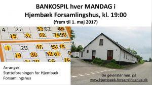 BANKOSPIL i Hjembæk Forsamlingshus @ Jyderup | Danmark