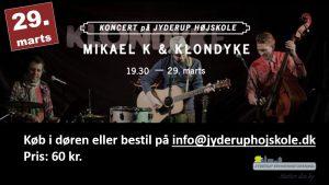 Koncert med Mikael K & Klondyke