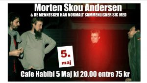 """Koncert med """"Morten Skou Andersen og de mennesker han normalt sammenligner sig med"""""""