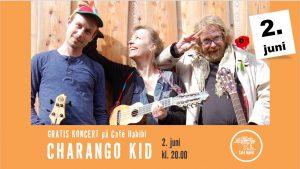 Gratis koncert med bandet Charango Kid på Café Habibi