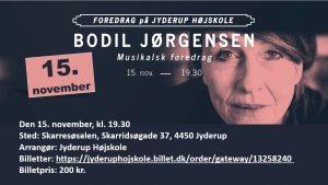 BODIL JØRGENSEN: Musikalsk Foredrag