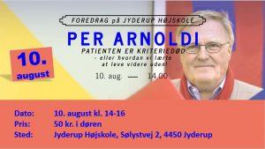 Foredrag: Per Arnoldi - PATIENTEN ER KRITERIEDØD