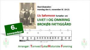Lis Sølvmose fortæller om Brokøb Fattiggård