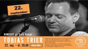 Koncert med Tobias Trier på Café Habibi