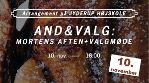 And&Valg: Mortens Aften + Valgmøde