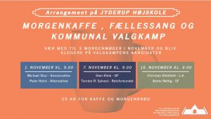 Morgenkaffe, fællessang og kommunal valgkamp