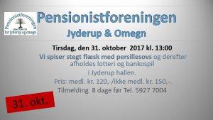 Pensionistforeningen inviterer til stegt flæske m/persillesovs