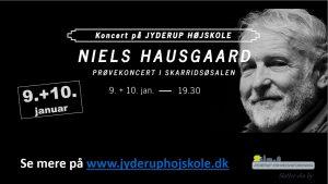 NIELS HAUSGAARD - Prøvekoncert i Skarridsøsalen