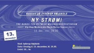 NY STRØM! koncert med 3 bands fra Rytmisk Musikkonservatorium