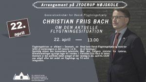 Christian Friis Bach om den aktuelle flygtningesituation