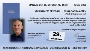 MUSIKLIVETS FESTDAG /SYNG-DANSK-AFTEN