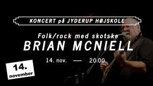 Folk/rock-koncert med skotske BRIAN MCNIELL på Jyderup Højskole