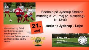 Fodbold på Jyderup Stadion - Serie 1: Jyderup - Lejre