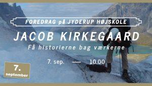 Foredrag med Jacob Kirkegaard på Jyderup Højskole