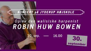 Koncert med Robin Huw Bowen