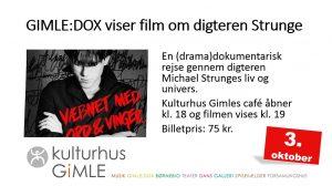 GIMLE:DOX viser film om digteren Strunge