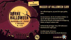 Børne HALLOWEEN i Skarridsøsalen, d. 4. november, klokken 11-13