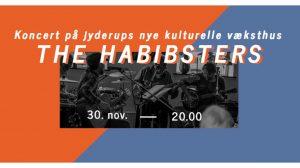 Koncert med THE HABIBSTERS på Jyderups nye kulturelle væksthus