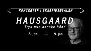 """HAUSGAARD i Jyderup med """"Tryk min danske hånd"""""""