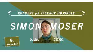 Koncert på Jyderup Højskole medSimon Moser