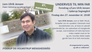 UNDERVEJS TIL MIN FAR - Foredrag v/Lars Ulrik Jensen