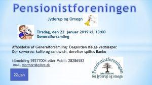 Generalforesamling i Pensionistforeningen for Jyderup & omegn