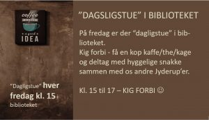 """""""DAGSLIGSTUE"""" I BIBLIOTEKET - KIG FORBI"""