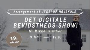 Det Digitale Bevidstheds-show