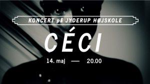 Koncert på Jyderup Højskole med CÉCI