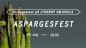Aspargesfest på Jyderup Højskole