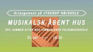 Musikalsk Åbent Hus @ Jyderup Højskole   Jyderup   Danmark