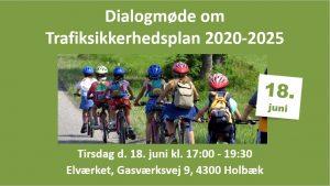 Dialogmøde om Trafiksikkerhedsplan 2020-2025 @ Elværket | Holbæk | Danmark