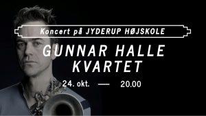 Gunnar Halle Kvartet - Koncert på Jyderup Højskole @ Jyderup Højskole | Jyderup | Danmark