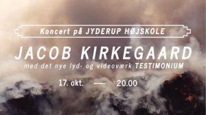 Koncert med Jacob Kirkegaard @ Jyderup Højskole | Jyderup | Danmark