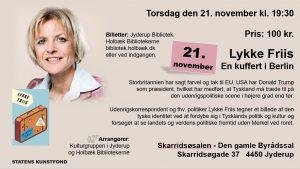 Foredrag: Lykke Friis – En kuffert i Berlin @ Skarridsøsalen | Jyderup | Danmark