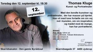 Foredrag: Thomas Kluge – Kunst og Portrætmaler @ Skarridsøsalen | Jyderup | Danmark