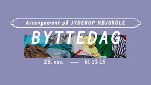 Byttedag på Jyderup Højskole @ Jyderup Højskole | Jyderup | Danmark