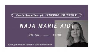 Forfatteraften på Jyderup Højskole med Naja Marie Aidt @ Jyderup Højskole | Jyderup | Danmark