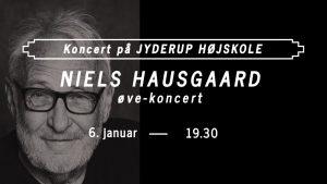NIELS HAUSGAARD - Øvekoncert @ Skarridsøsalen   Jyderup   Danmark