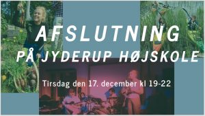 Elevafslutning på Jyderup Højskole @ Jyderup Højskole | Jyderup | Danmark
