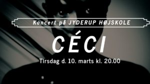 Koncert på Jyderup Højskole med Céci @ Jyderup Højskole | Jyderup | Danmark