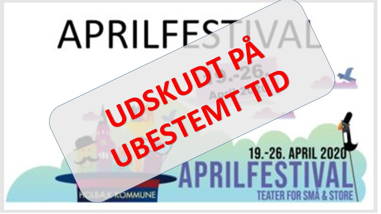 Udskudt aprilfestival