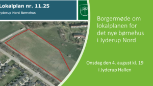 Borgermøde om lokalplan for nyt børnehus i Jyderup Nord @ Jyderup Hallen | Jyderup | Danmark