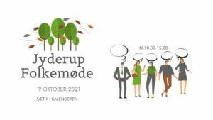 Folkemøde i Jyderup @ Jyderup Hallen   Jyderup   Danmark