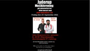 JYDERUP MUSIKFORENING præsenterer John Mogensen Live